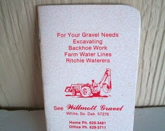 Vintage Notebook With  Advertising From Willmott Gravel White So Dakota Measures 4 And 3/4  X  2 And 3/4 Inches