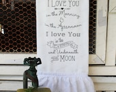 """Ruffled Bathroom Hand Towel - """" I Love you in the Morning"""" Saying - Birdseye Cotton -...for your Home, Farmhouse or Cottage"""