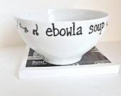 Funny bowl, ebola, soup bowl, gag gift, novelty, virus, biology gift, doctor gift, science gift, oatmeal, rice, pasta, ice cream bowl,