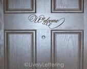 Welcome front door decal, welcome vinyl decals, welcome door decals, vinyl door decal, porch decal, entry vinyl lettering (W01301)