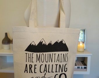 the mountains are calling and I must go, tote bag, reusable tote, reusable grocery bag