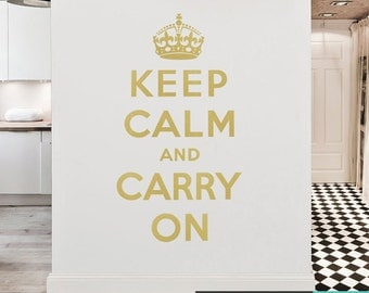 Keep Calm and Carry On Wall Decal - Propaganda Poster Wall Quote - Matte Vinyl Wall Decal WAL-A126