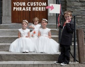 Custom Wedding Sign | Small Flower Girl Banner | Custom Made Wedding Flag Any Color Font Phrase - Inside Joke, Nickname Customized 1231