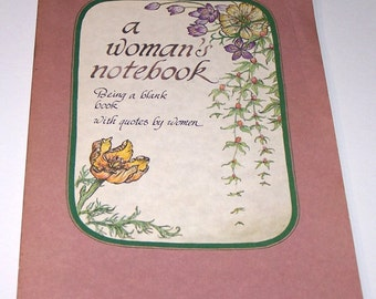 A Woman's Notebook: Being a blank book with quotes by women, paperback