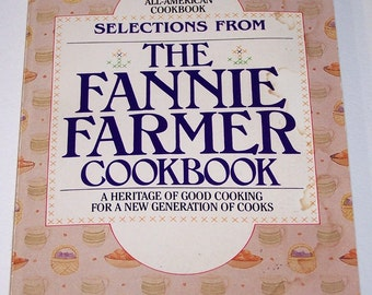 Selections from the Fannie Farmer Cookbook, paperback