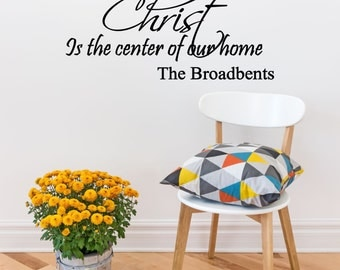 Custom Christ is the Center of Our Home Vinyl Decal - Religious Vinyl Wall Art Decal, Custom Home Decor, Living Room, Christ Quote, 26x12.8