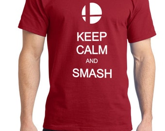 Keep Calm and Smash Tshirt for Men Ladies and Youth Size