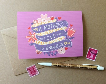 """A Mother's Love Card- """"A Mother's Love is Endless"""""""