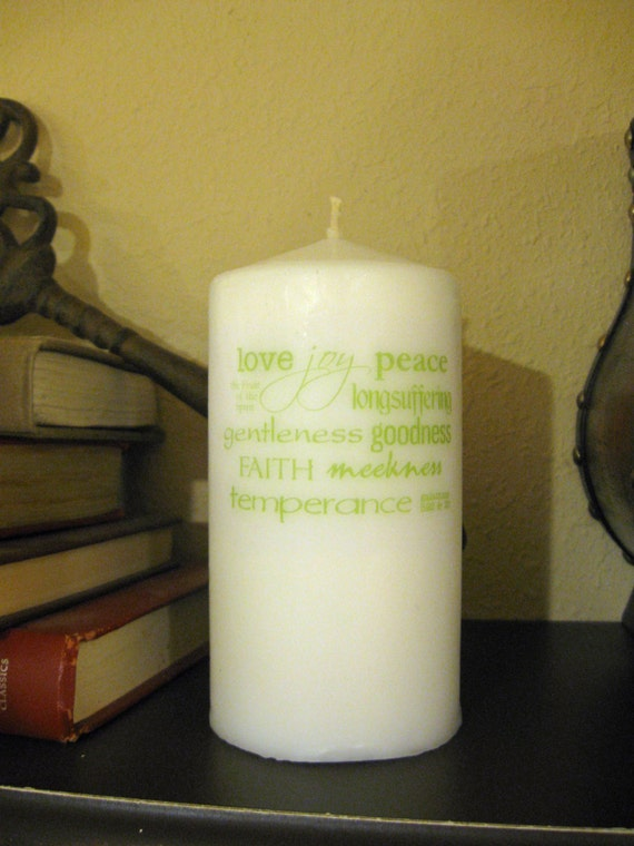 The Fruit of the Spirit is love, joy, peace | Galatians 5 | 3 x 6 Tall White or Ivory Pillar Candle Customizable