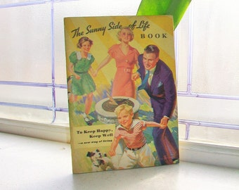 Vintage Cookbook The Sunny Side of Life Book 1934 Kellogg Co.