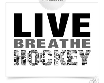 Live Breathe Hockey Printable / Sports Digital File / Boys Gift Ideas / Hockey Coach Gift / Digital Download // 8x10