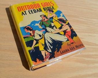 The Outdoor Girls at Cedar Ridge by Laura Lee Hope, Vintage camp girls, Kids book, 1931