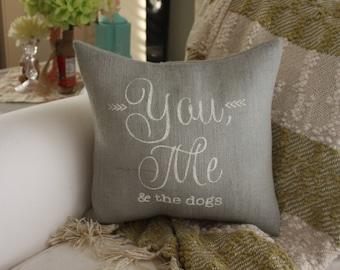 Burlap Pillow - Grey Burlap / You, Me & The Dogs / Choose your Burlap Color!