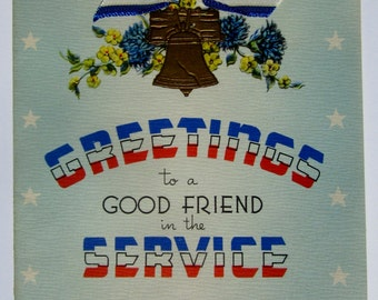 Vintage Unused Military Greeting Card to a Good Friend in the Service Great Patriotic Theme Liberty Bell and Come Home Message Made in USA