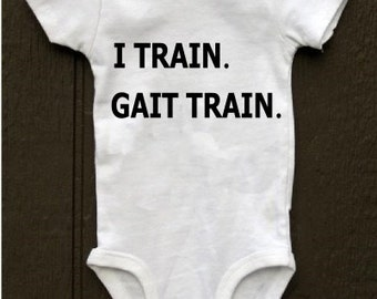 I TRAIN physical therapy PT baby bodysuit