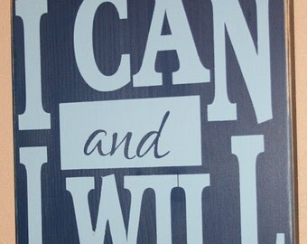 Motivational Wall Decor, Motivational Sign, Distressed Wood Signs, Distressed Wall Decor - I Can And I Will