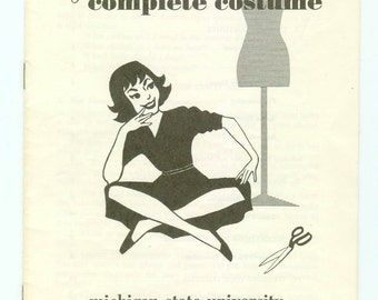 Vintage 4-H Your Complete Costume Fashion Sewing Booklet 4H Club Bulletin 9e Michigan State College Extension Service East Lansing