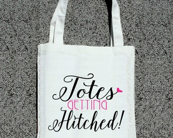 Totes Getting Hitched Engagement Tote- Wedding Welcome Tote Bag