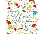 Surely the Lord is in this place // 8 x 10 Art Print // Scripture Inspired