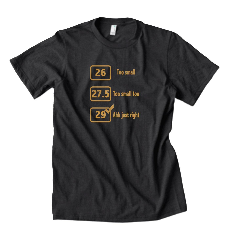 Funny mountain bike t shirt funny t shirt 29er mountain bike for Single order custom t shirts