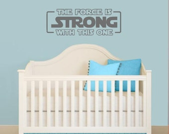 Star Wars Wall Decal, The Force Is Strong With This One wall decal,  Star Wars Wall Sticker