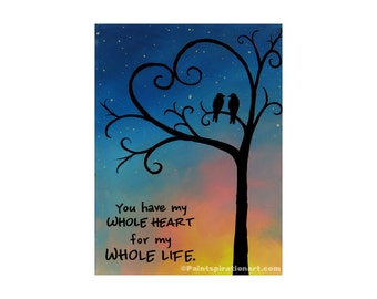 Canvas Painting You Have My Whole Heart Love Birds - Valentines Day Gift Wedding Gift Anniversary Gift Love Quote Whimsical Art Canvas Quote