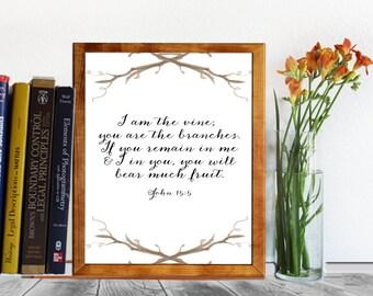 John 15:5, Bible verse Printable wall art, christian scripture, calligraphy print art INSTANT DOWNLOAD print