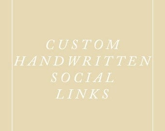 10 Custom hand-written website buttons - calligraphy or watercolor