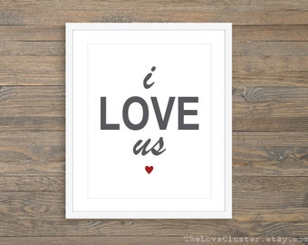 I Love Us Art Print  - Love Poster  - Wall Art - Grey And Red - Simple Modern Love Poster