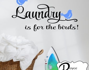 Laundry is for the Birds! Laundry Wall Decal