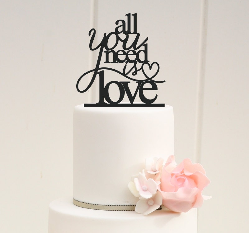 All You Need Is Love Wedding Cake Topper Or By ThePinkOwlDesigns