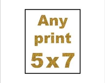 "Any Gold Foil Print (5"" x 7"")"