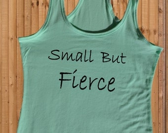 Workout tank top - Small but fierce, Fitness Tank Top, Workout racerback tank top, workout clothes