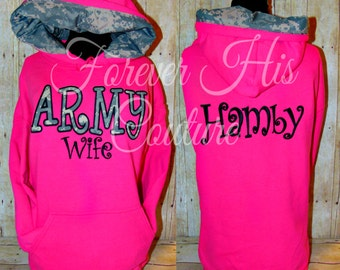 ARMY wife camo hood pullover army Girlfriend Army mom Army Sister Army Strong Army Gf Military pullover Army Dad Army Family