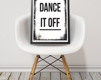 Music Print. Music Poster. Typography Wall Art. Text Wall Print. Word Print. Black and White Poster. Dance It Off Print