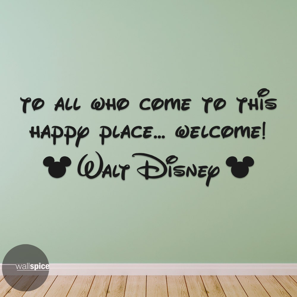 Walt disney quote to all who come to this happy place welcome zoom amipublicfo Image collections