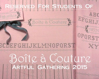 RESERVED FOR STUDENTS: Boîte à Couture Fabric Panel for Artful Gathering 2015 Online Workshop with Susan Myers of Acorn House Designs