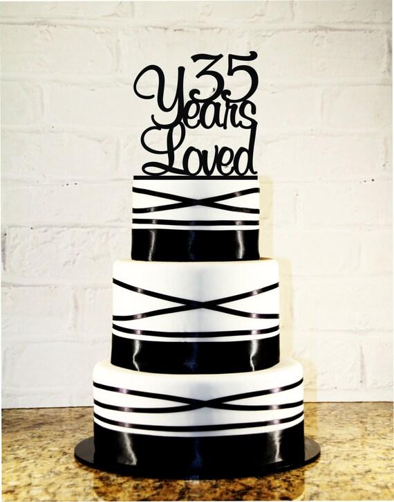 Th Birthday Cake Topper  Years Loved Custom Th - 35th birthday cake ideas