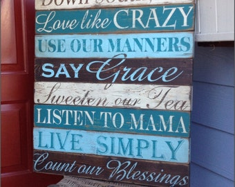 Wooden Sign - Quotes - Down South - Southern - Sweet tea - Rustic