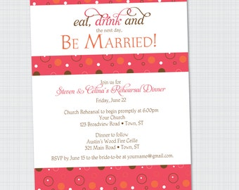 Eat, Drink and Be Married invitations | Rehearsal Invitation {Digital File} Dinner Invite