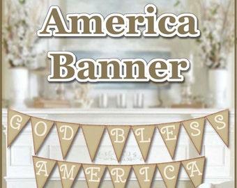 Printable patriotic banner, God Bless America Banner, July 4th Banner, Burlap/Linen look July 4th decor, Patriotic American saying