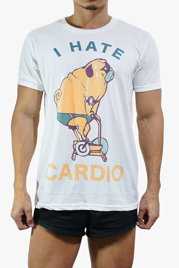 I hate cardio t shirt pug t shirt workout clothing gym by for Design your own workout shirt