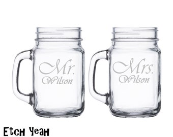 Mr. and Mrs. Mason Jar Mugs Personalized with Name / Set of 2 / Custom Engraved Beer Mugs Personalized Wedding Gift : Anniversary / 48 Fonts