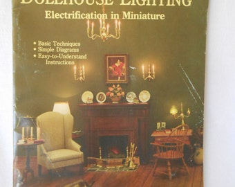 Dollhouse Lighting Electrification in Miniature Vintage Paperback Book