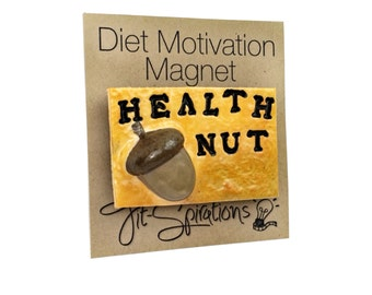 Health Nut 3D Magnet - Healthy Diet Magnet, Polymer Clay Acorn, Inspirational Refrigerator Magnet, Clay Magnet, Motivational, Acorn Nuts