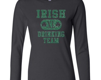 St Patrick's Day Ladies Shirt Irish Drinking Team Long Sleeve Tee T-Shirt A8727D-5001
