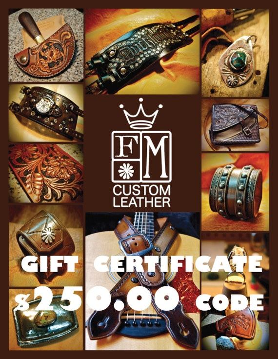 Gift Certificate - 250 Dollars - leather cuff bracelet watch belt guitar strap- Let them choose! Mataradesign by Freddie Matara