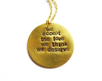 The Perks Of Being A Wallflower Necklace We Accept The Love We Think We Deserve Charm Pendant Book Lover Gift Accessories Quote Jewelry