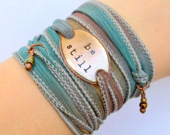 BE STILL, silk wrap bracelet, Boho wrap bracelet, be still bracelet, Yoga wrap, wrap bracelets, boho jewelry, be still and know