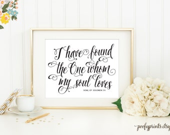 I Have Found the One Whom My Soul Loves Print - 5x7 Inches